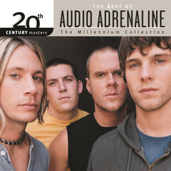 20th Century Masters - The Millennium Collection: The Best Of Audio Adrenaline