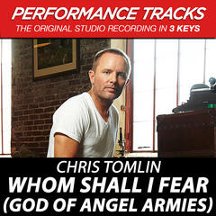 Whom Shall I Fear (God Of Angel Armies) EP