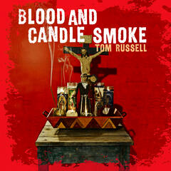 Blood And Candle Smoke