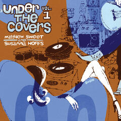 Under The Covers Vol. 1