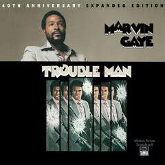 Trouble Man: 40th Anniversary Expanded Edition