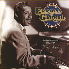 Solo Time! The Erroll Garner Collection Vols. 4 & 5