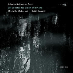 Johann Sebastian Bach: Six Sonatas For Violin And Piano