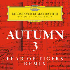 Autumn 3 - Recomposed By Max Richter - Vivaldi: The Four Seasons