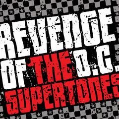 Revenge Of The O.C. Supertones
