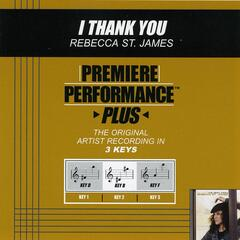Premiere Performance Plus: I Thank You