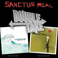 Double Take - Sanctus Real