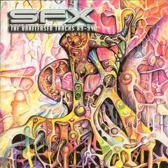 SFX - The Unreleased Tracks 89-94