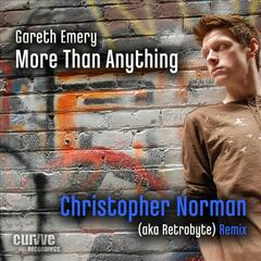 More Than Anything (Christopher Norman Remixes)