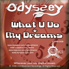 What U Do / My Dreams