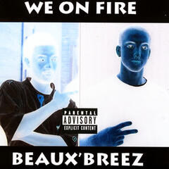 WE ON FIRE (EXPLICIT)