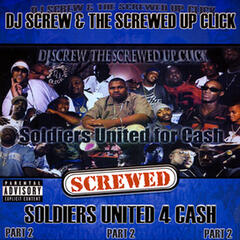 Soldiers United 4 Cash - Part 2 (Screwed)