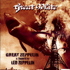 Great Zeppelin - A Tribute to Led Zeppelin (Great White)