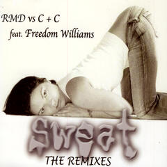 SWEAT 1 (The Remixes) Feat. FREEDOM WILLIAMS