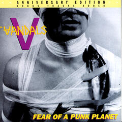 Fear Of A Punk Planet: Anniversary Edition