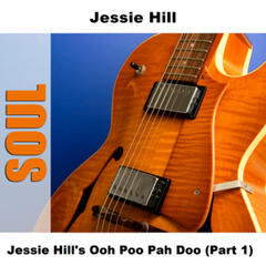 Jessie Hill's Ooh Poo Pah Doo (Part 1)