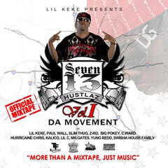 7-1-3 Hustlaz Vol. 1 The Movement