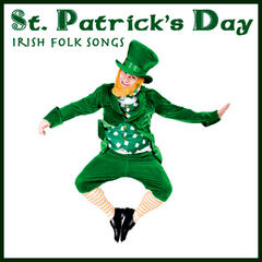 St. Patrick's Day - Irish Folk Songs