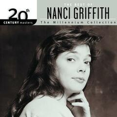 20th Century Masters: The Millennium Collection: Best Of Nanci Griffith