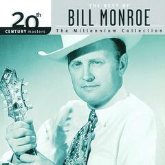 20th Century Masters: The Millennium Collection: Best Of Bill Monroe