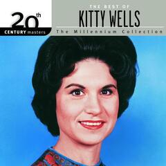 20th Century Masters: The Millennium Collection: Best of Kitty Wells