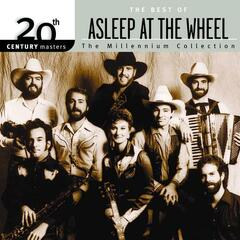 20th Century Masters: The Millennium Collection: Best Of Asleep At The Wheel