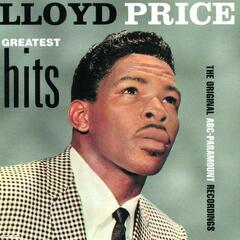 Lloyd Price Greatest Hits: The Original ABC-Paramount Recordings