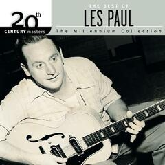 20th Century Masters: The Millennium Collection: Best Of Les Paul