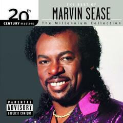 20th Century Masters: The Millennium Collection: The Best Of Marvin Sease