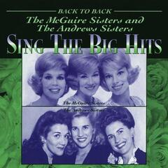 The McGuire Sisters And The Andrews Sisters Sing The Big Hits
