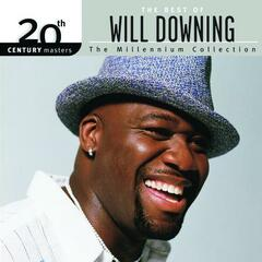 The Best Of Will Downing 20th Century Masters The Millennium Collection