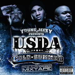"Young Jeezy Presents U.S.D.A.: ""Cold Summer"" The Authorized Mixtape"