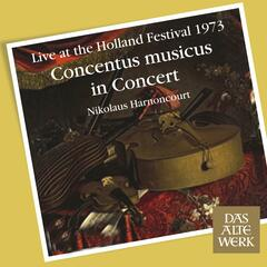 Concentus Musicus -  Live at the Holland Festival, 1973