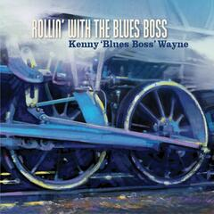Rollin' With The Blues Boss