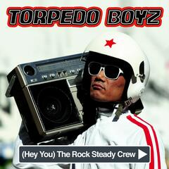 [Hey You] The Rock Steady Crew