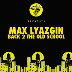 Back 2 The Old School EP