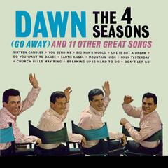 Dawn (Go Away) and 11 Other Hits