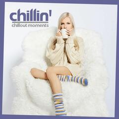 Chillin' (Chillout Moments)