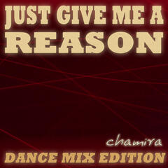Just Give Me a Reason (Dance Mix Edition)