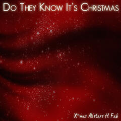 Do They Know It's Christmas 2012 (feat. Fab)