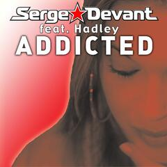 Addicted (feat. Hadley)