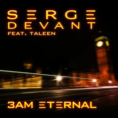 3AM Eternal (feat. Taleen) [Serge's KLF Remix]
