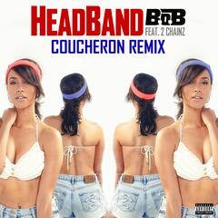 HeadBand (feat. 2 Chainz) [Coucheron Remix]