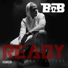 Ready (feat. Future)
