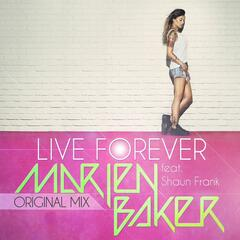 Live forever (feat. Shaun Frank) [Original Mix]