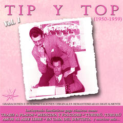 Tip y Top [1950 - 1959] (Remastered)