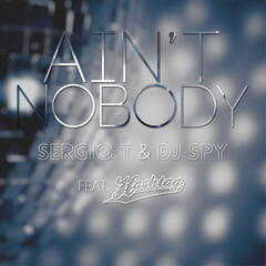 Ain't Nobody (feat. Hashtag)