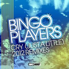 Cry (Just A Little) [2012 Remixes]