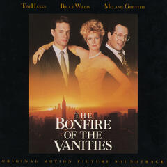 The Bonfire of the Vanities - Original Motion Picture Soundtrack