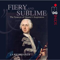 Fiery and Sublime: The Sources of Quantz's Inspiration
